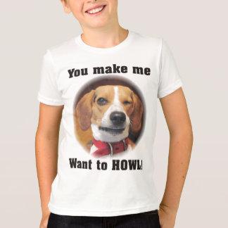 You make me want to HOWL Beagle Dog Kids T T-Shirt