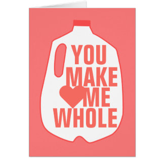 You Make Me Whole Card