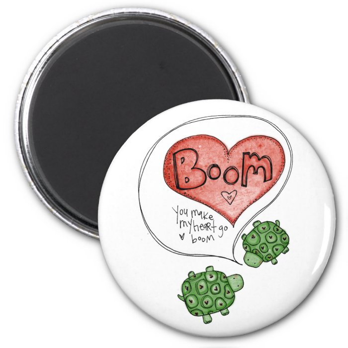 you make my heart 2 inch round magnet