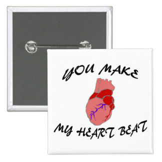 You Make My Heart Beat Button