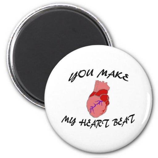 You Make My Heart Beat Fridge Magnet