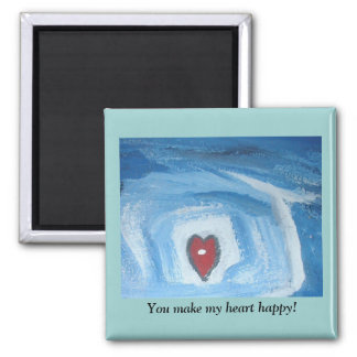 YOU MAKE MY HEART HAPPY 2 INCH SQUARE MAGNET