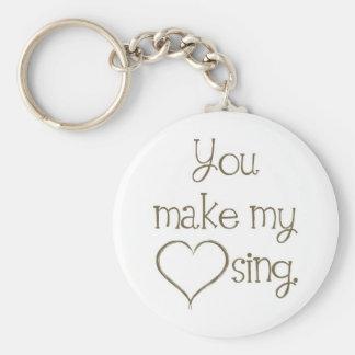 You Make My Heart Sing Keychain