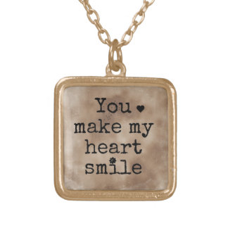 """You make my heart smile"" necklace"