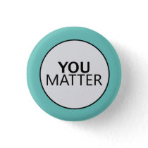 You Matter Button