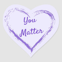 You Matter Heart Sticker