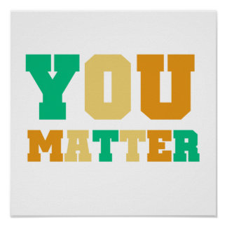 You Matter Poster
