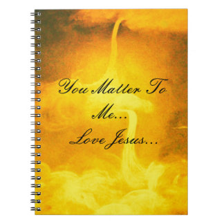 You Matter To Me Spiral Notebooks