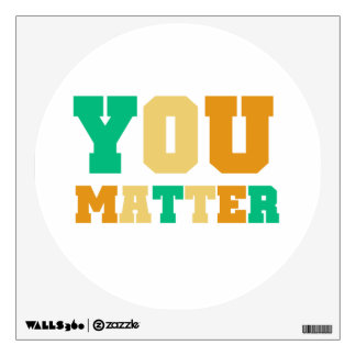 You Matter Wall Decals