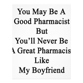 You May Be A Good Pharmacist But You'll Never Be A Letterhead