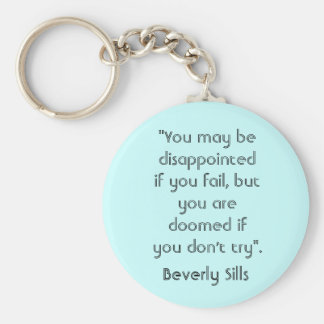 """""""You may be disapointed if you fail. Key Chain"""