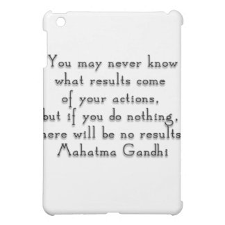 """""""You may never know what results..."""" Gandhi quote iPad Mini Covers"""