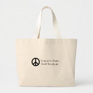 You May Say I'm a Dreamer Tote Bag