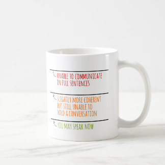 You May Speak Now Fill Lines Classic White Coffee Mug