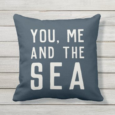 Beach Themed You, Me and the Sea Throw Pillow