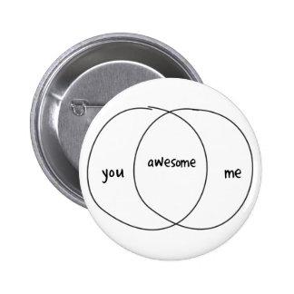 You Me Awesome Venn Diagram Pinback Button