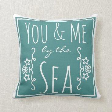 Beach Themed You & Me By the Sea Coastal Seashell Throw Pillow