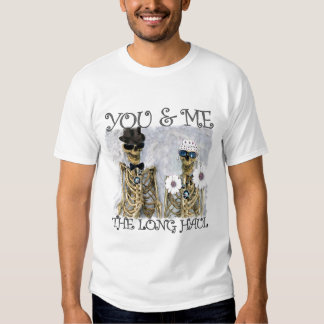 You & Me The Long Haul Skully t-shirts