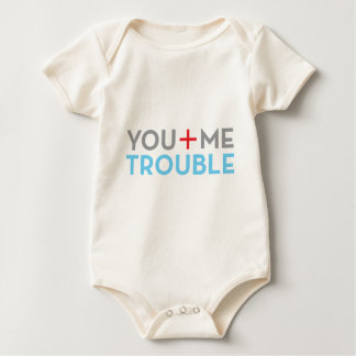 you me trouble baby bodysuit
