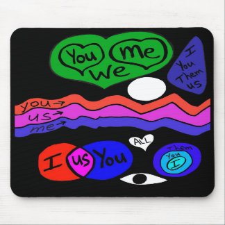 You Me We Mouse Pads
