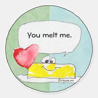 You Melt Me Heart Butter Custom Sticker