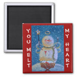 You Melt My Heart 2 Inch Square Magnet
