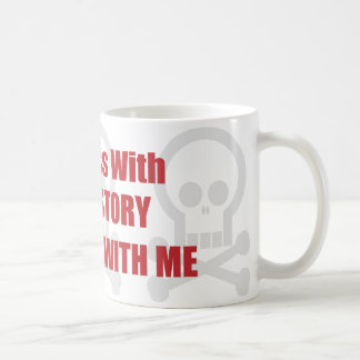 You Mess With Art History You Mess With Me Classic White Coffee Mug