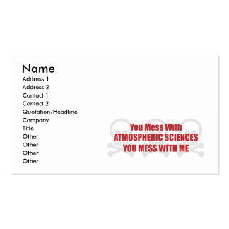 You Mess With Atmospheric Sciences You Mess With M Double-Sided Standard Business Cards (Pack Of 100)