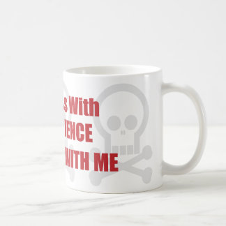 You Mess With Mad Science You Mess With Me Mugs