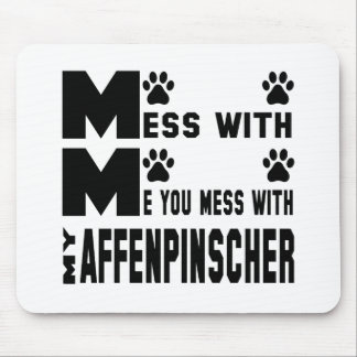 You mess with my Affenpinscher Mouse Pad