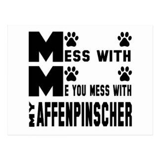 You mess with my Affenpinscher Postcard
