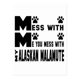 You mess with my Alaskan Malamute Postcard