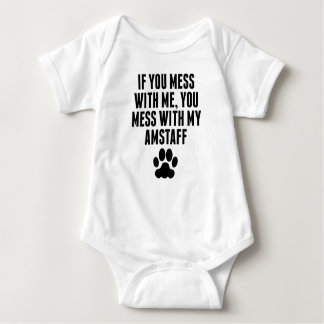 You Mess With My AmStaff Baby Bodysuit
