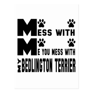 You mess with my Bedlington Terrier Postcard