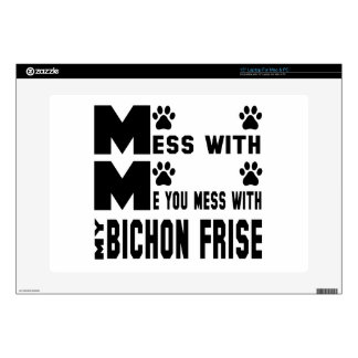 """You mess with my Bichon Frise 15"""" Laptop Decal"""