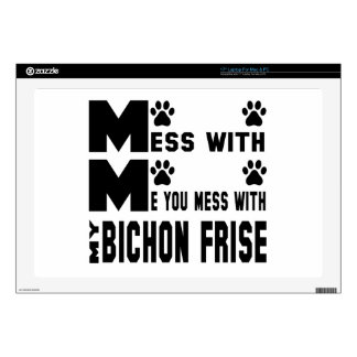 """You mess with my Bichon Frise Decals For 17"""" Laptops"""