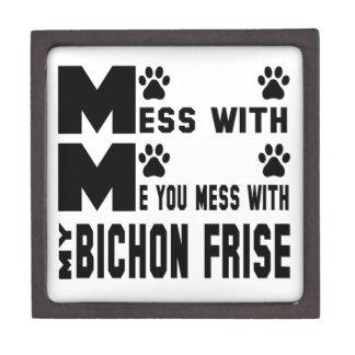 You mess with my Bichon Frise Jewelry Box