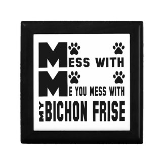 You mess with my Bichon Frise Keepsake Box