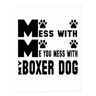 You mess with my Boxer Postcard