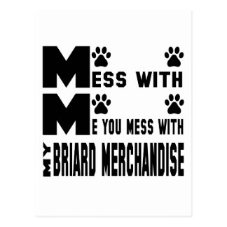 You mess with my Briard merchandise Postcard