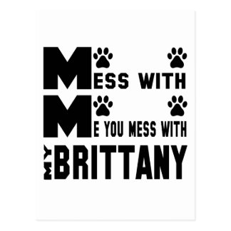 You mess with my Brittany Postcard