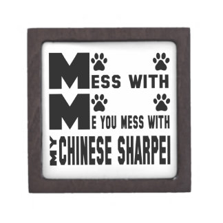 You mess with my Chinese Sharpei Jewelry Box