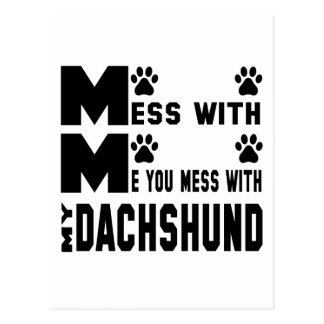 You mess with my Dachshund Postcard
