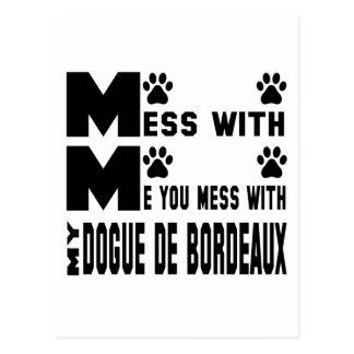 You mess with my Dogue de Bordeaux Postcard