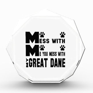 You mess with my Great Dane Acrylic Award