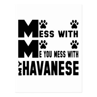You mess with my Havanese Postcard
