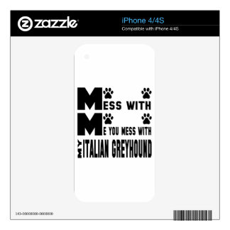 You mess with my Italian Greyhound Decal For iPhone 4