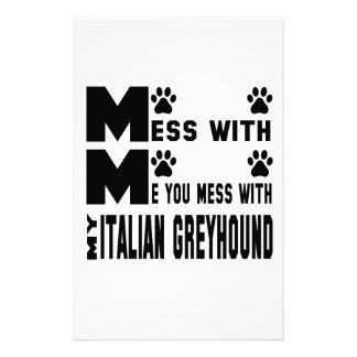 You mess with my Italian Greyhound Stationery