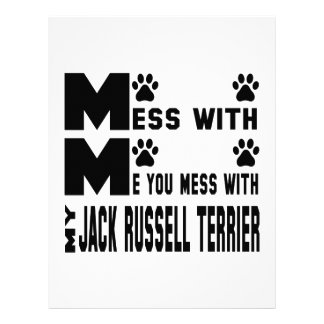 You mess with my Jack Russell Terrier Letterhead