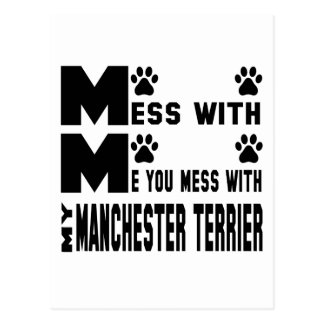 You mess with my Manchester Terrier Postcard